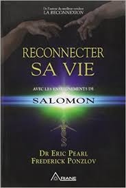 Eric PEARL Reconnecter sa vie